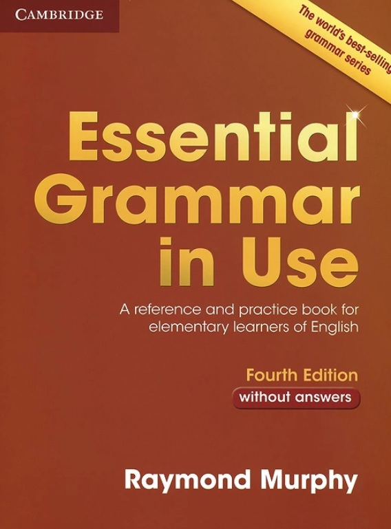 Raymond Murphy. Essential Grammar in Use for elementary learners